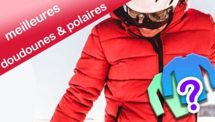 Les meilleures doudounes & vestes polaires 2022 - Équipement